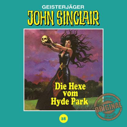 Jason Dark John Sinclair, Tonstudio Braun, Folge 28: Die Hexe vom Hyde Park jason dark john sinclair tonstudio braun folge 53 liebe die der teufel schenkt