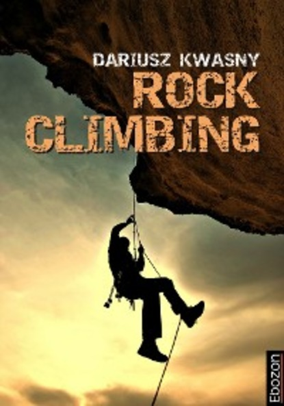 Фото - Kwasny Dariusz Rock Climbing andrew bisharat sport climbing