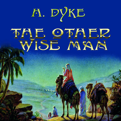 Henry Van Dyke The Other Wise Man henry van dyke the poetry of tennyson