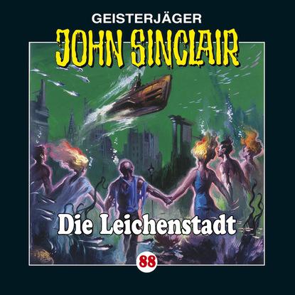 Jason Dark John Sinclair, Folge 88: Die Leichenstadt jason dark john sinclair folge 24 die drohung 1 3