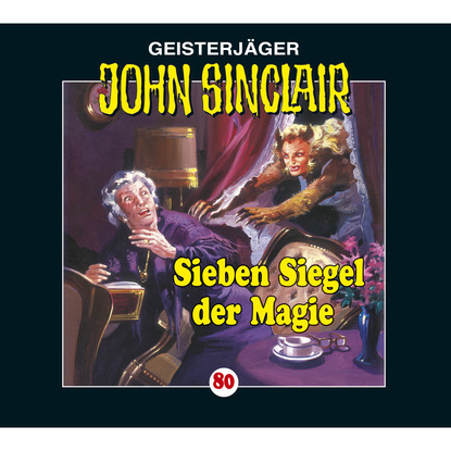 Jason Dark John Sinclair, Folge 80: Sieben Siegel der Magie - Kreuz-Trilogie, Teil 1 недорого