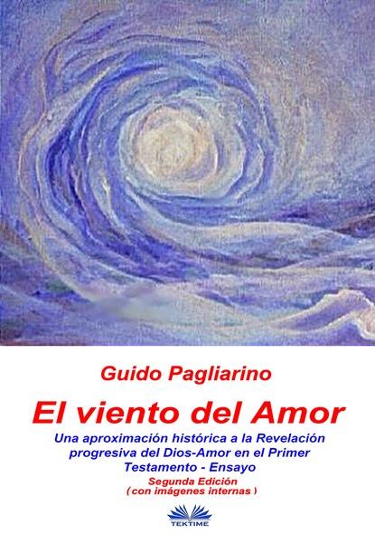 Guido Pagliarino El Viento Del Amor недорого
