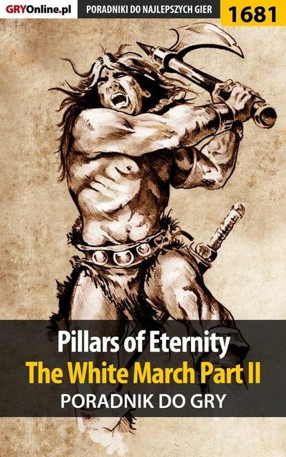 e2e x5mf1 m1 z Patryk Greniuk «Tyon» Pillars of Eternity: The White March Part II
