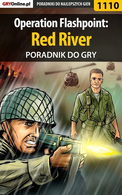 Jacek Hałas «Stranger» Operation Flashpoint: Red River flashpoint unwrapped