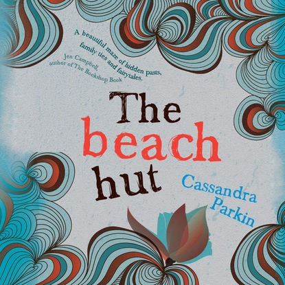 Фото - Cassandra Parkin The Beach Hut (Unabridged) cassandra parkin the beach hut unabridged