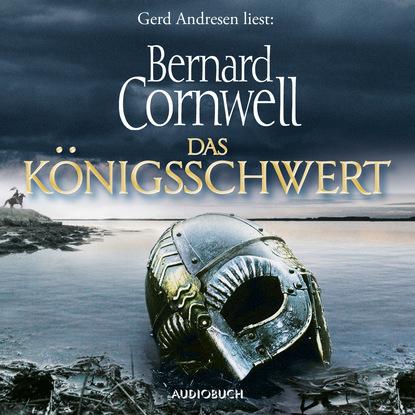 Das K?nigsschwert - Die Uhtred-Saga, Band 12 (Gek?rzt)