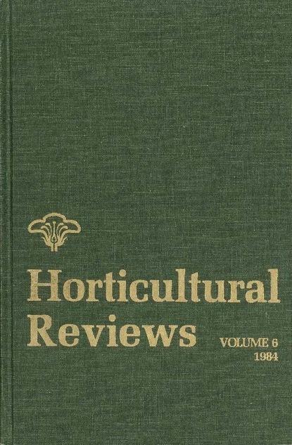 Группа авторов Horticultural Reviews группа авторов scriptores physiognomoniae veteres