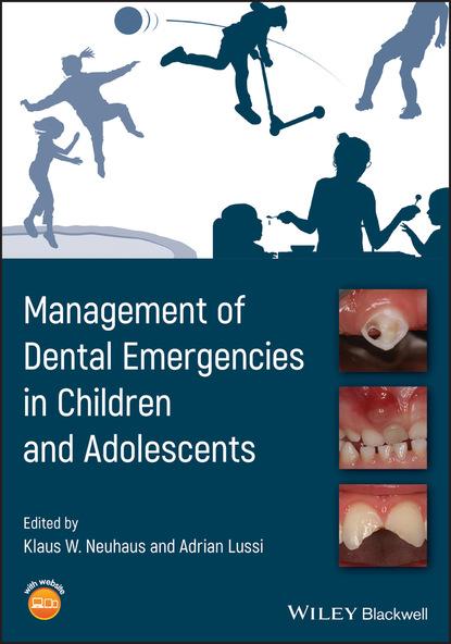 Группа авторов Management of Dental Emergencies in Children and Adolescents группа авторов ptsd in children and adolescents