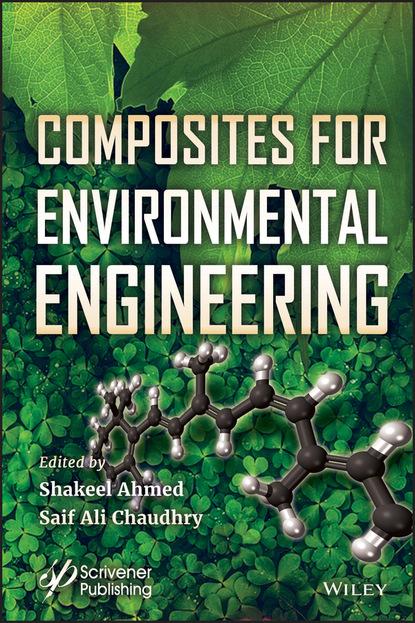 Фото - Группа авторов Composites for Environmental Engineering группа авторов lessons in environmental justice
