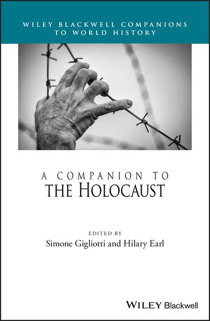 Группа авторов A Companion to the Holocaust недорого