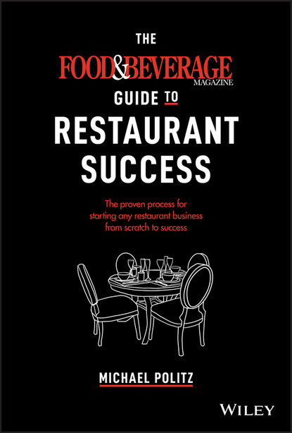 Фото - Michael Politz The Food and Beverage Magazine Guide to Restaurant Success michael westendorf l food waste to animal feed