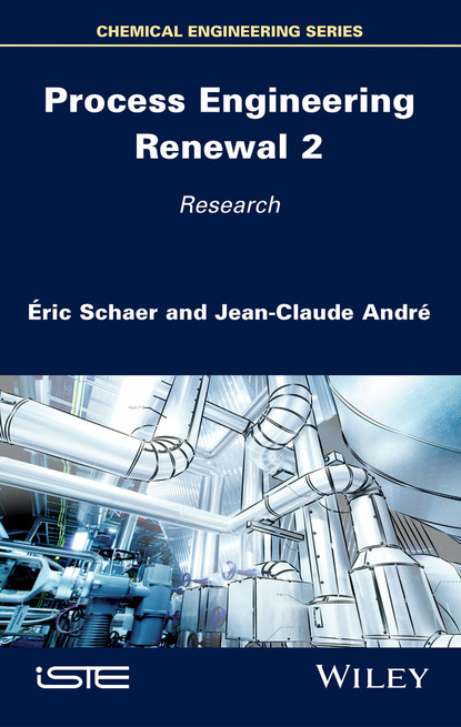 Фото - Jean-Claude André Process Engineering Renewal 2 jean claude andré process engineering renewal 2