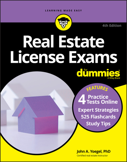 John A. Yoegel Real Estate License Exams For Dummies with Online Practice Tests for real intermediate tests
