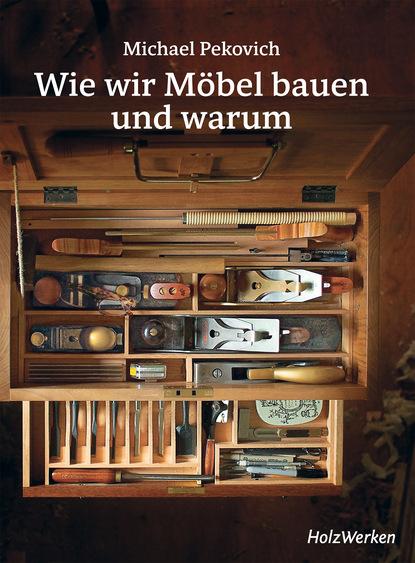 Фото - Michael Pekovich Wie wir Möbel bauen - und warum thomas riegler modellbau raketen bauen und richtig fliegen