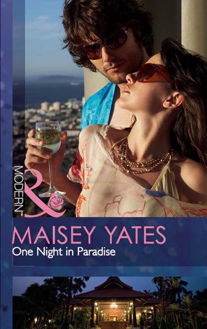 Maisey Yates One Night in Paradise