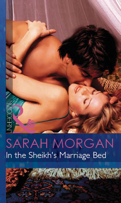 Sarah Morgan In The Sheikh's Marriage Bed недорого