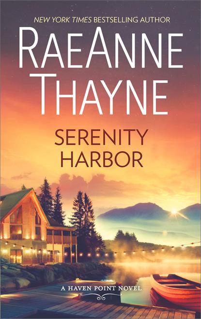 RaeAnne Thayne Serenity Harbor