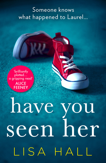 Фото - Lisa Hall Have You Seen Her jane asher the longing a bestselling psychological thriller you won't be able to put down
