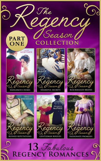 Кэрол Мортимер The Regency Season Collection: Part One кэрол мортимер the from paris with love and regency season of secrets ultimate collection
