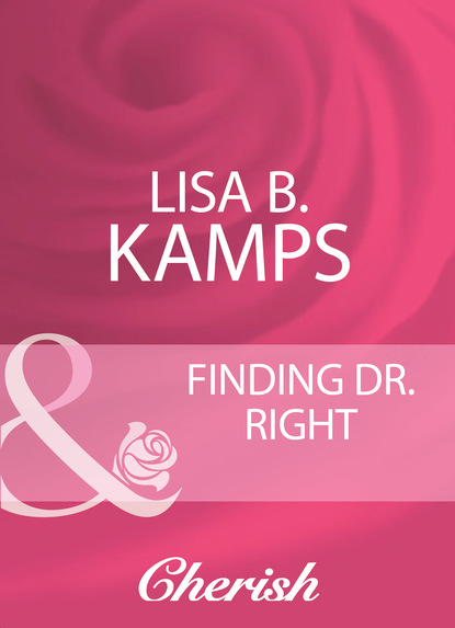 Lisa B. Kamps Finding Dr. Right catherine sanders m surviving grief and learning to live again