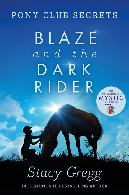 Stacy Gregg Blaze and the Dark Rider stacy gregg mystic and the midnight ride