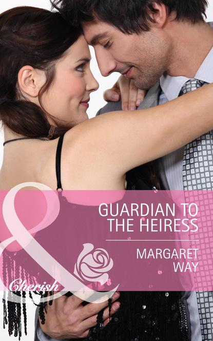 Margaret Way Guardian to the Heiress недорого
