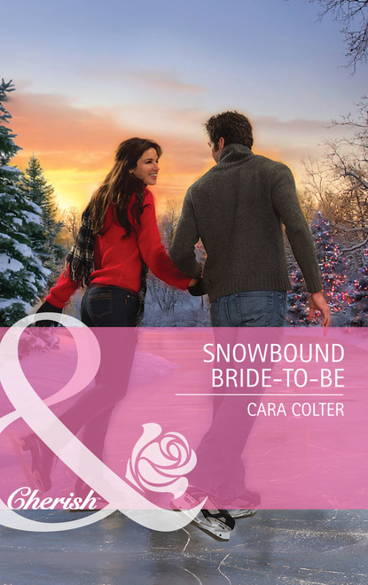 Cara Colter Snowbound Bride-to-Be фото