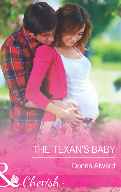 Фото - Donna Alward The Texan's Baby chris weber doing what works