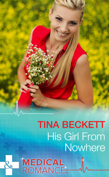Фото - Tina Beckett His Girl From Nowhere tina beckett his girl from nowhere