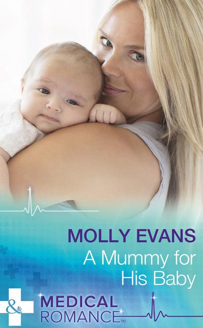 Molly Evans A Mummy For His Baby linda k estes when hearts heal