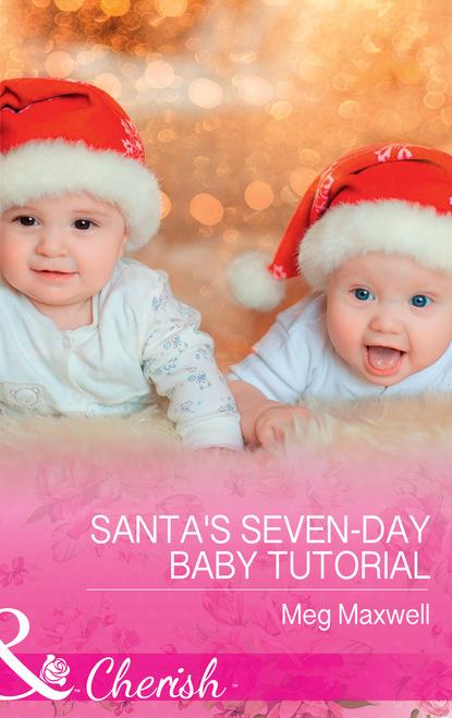 Meg Maxwell Santa's Seven-Day Baby Tutorial фото