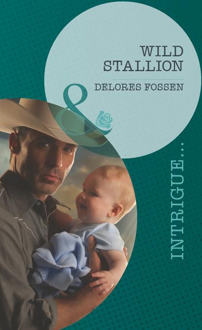 Delores Fossen Wild Stallion delores fossen christmas guardian