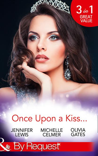 Once Upon A Kiss...