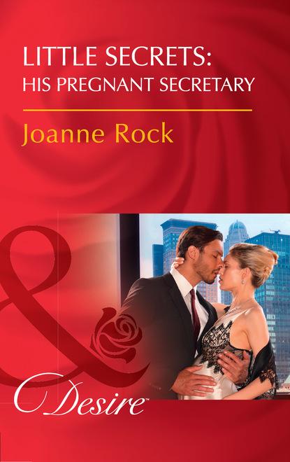 Little Secrets: His Pregnant Secretary