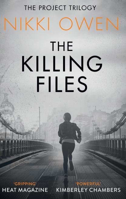 Фото - Nikki Owen The Killing Files nikki owen the girl who ran