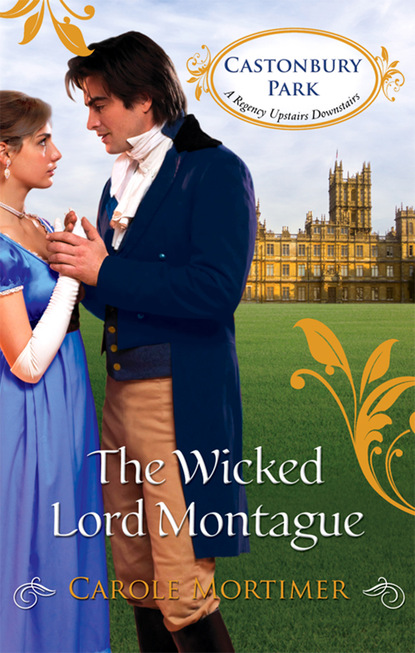 The Wicked Lord Montague