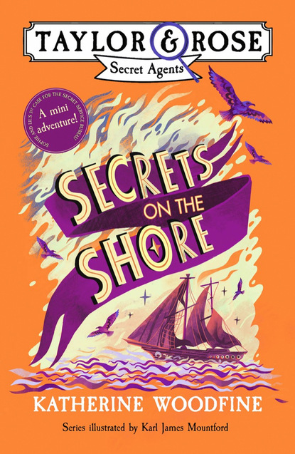 Katherine Woodfine Secrets on the Shore (Taylor and Rose mini adventure) недорого
