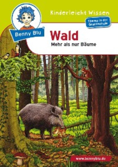 Gudrun A Spalke Benny Blu - Wald herbert roth komm doch mit in den thüringer wald