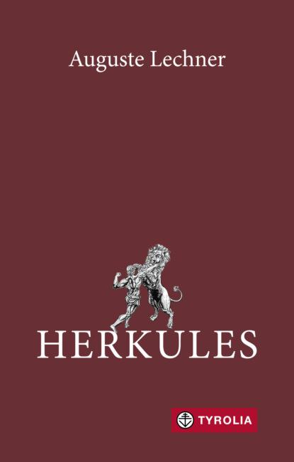 Auguste Lechner Herkules
