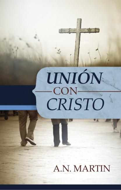 A. N. Martin Unión con Cristo ricardo pedernera aplicación de la matemáticas a la realidad