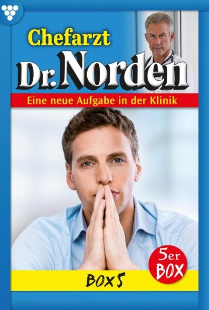 Chefarzt Dr. Norden Box 5 – Arztroman