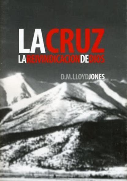 Martyn Lloyd-Jones La Cruz ana hilda cruz padres con carácter