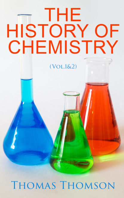 Фото - Thomas Thomson The History of Chemistry (Vol.1&2) titus a m msagati the chemistry of food additives and preservatives