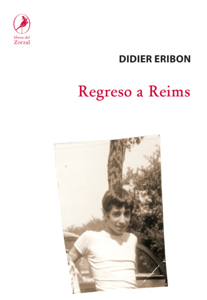 Didier Eribon Regreso a Reims didier eribon powrót do reims