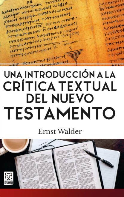 Ernst Walder Una introducción a la crítica textual del Nuevo Testamento недорого