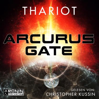 Thariot Arcurus Gate 1 (ungekürzt) недорого