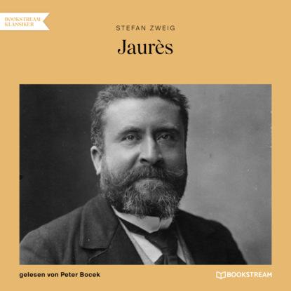 Stefan Zweig Jaurès (Ungekürzt) недорого