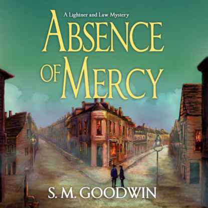 S.M. Goodwin Absence of Mercy - A Lightner and Law Mystery, Book 1 (Unabridged) donna andrews some like it hawk a meg langslow mystery book 14 unabridged