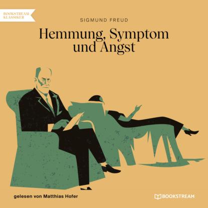 Фото - Sigmund Freud Hemmung, Symptom und Angst (Ungekürzt) sigmund freud beyond the pleasure principle