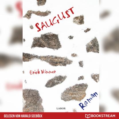 Erich Wimmer Saugust - Ein Mühlviertel-Krimi (Ungekürzt) lena johannson mord auf dem dornbusch ein hiddensee krimi ungekürzt